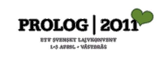 Prolog 2011 - Ett svenskt lajvkonvent