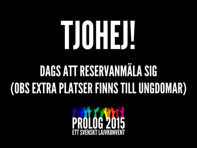 TJOHEJ Anmäl dig till Prolog!